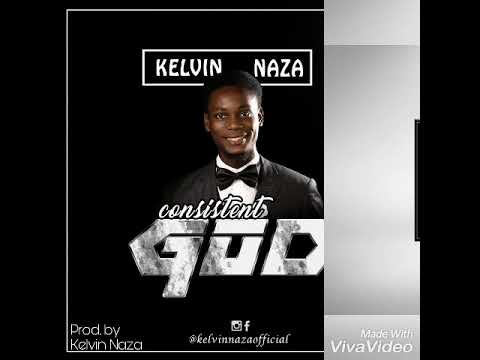 Download Consistent God by Kelvin Naza with lyrics