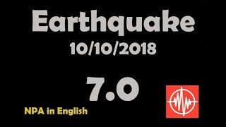 EARTHQUAKE 7.0 IN PAPUA NEW GUINEA - 10/10/2018