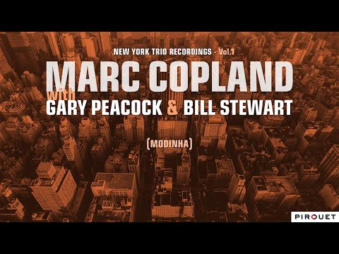 Marc Copland, Gary Peacock, Bill Stewart - New York Trio Recordings