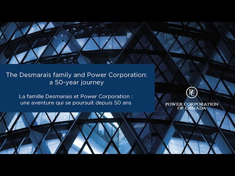 The Desmarais Family And Power Corporation: A 50-year Journey