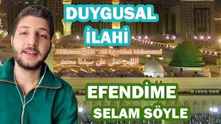 DUYGUSAL İLAHİ / EFENDİME SELAM SÖYLE (Fırat Türkmen) mp3 indir