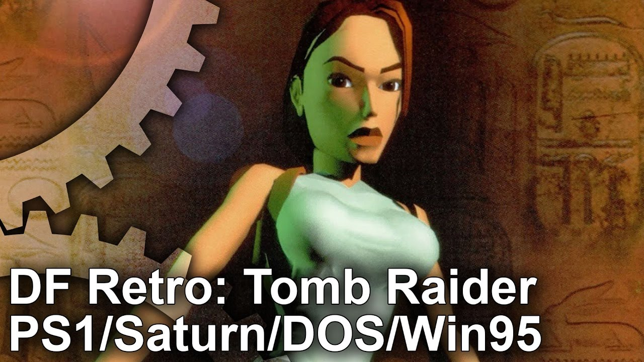 Df Retro Tomb Raider Analysed On Ps1 Saturn Dos Win95