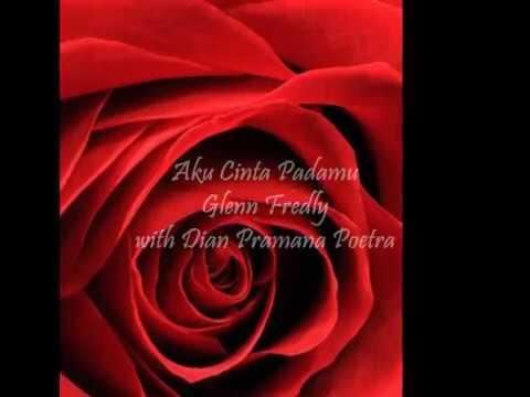 Aku Cinta Padamu by Glenn Fredly with Dian Pramana Poetra (rie)