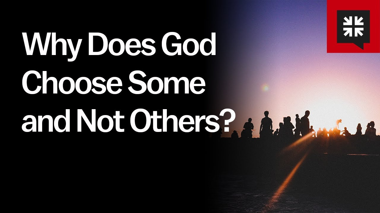 Why Does God Choose Some and Not Others? // Ask Pastor John