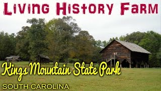 Living History Farm at Kings Mountain State Park, South Carolina