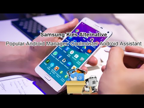 Samsung Kies Alternative - Popular Android Manager: Coolmuster Android Assistant