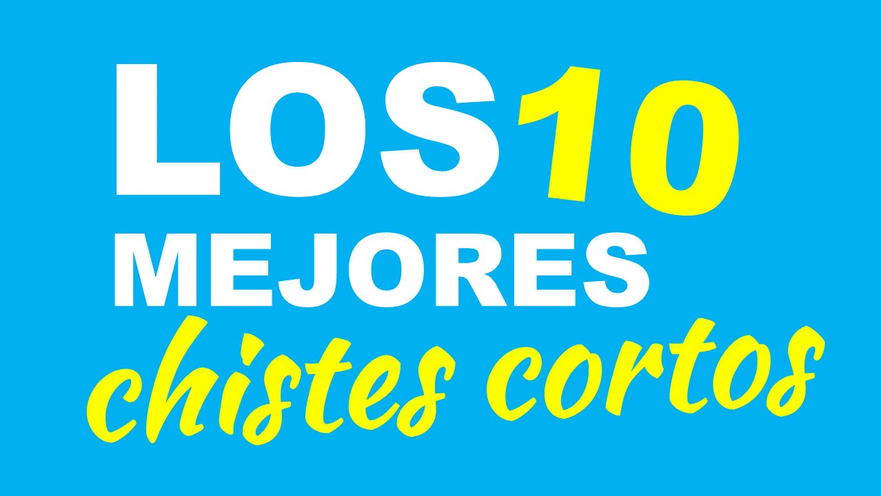 10 Chistes Cortos Y Collection 10 Wallpapers