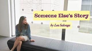 Someone Else's Story(Lea Salonga)   Nouella Jane cover