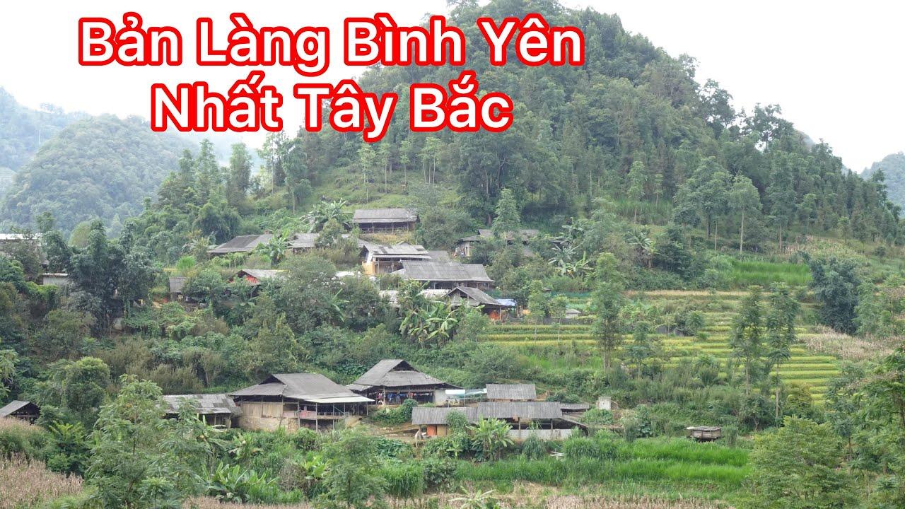 Khám Phá Bản Làng Người MÔNG Biên Giới Việt Trung | Miền núi tây bắc