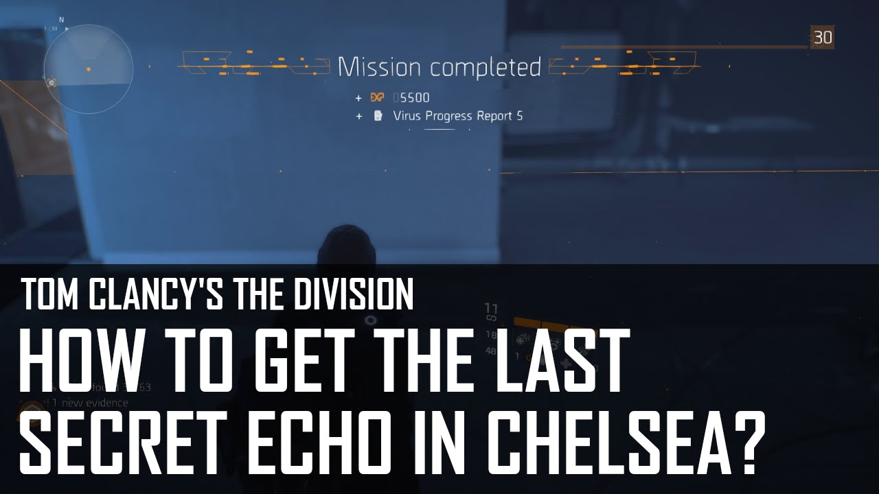 The Division - How to get the last ECHO in Chelsea (The Final ...