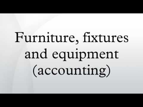 Furniture Fixtures And Equipment Accounting Youtube