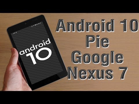 Install Android 10 Pie On Google Nexus 7 (LineageOS 17) - How To Guide!