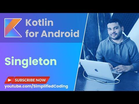 Kotlin Singleton Tutorial - Companion Object, Operator Invoke