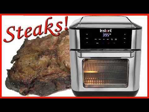how-to-cook-steaks-in-an-air-fryer-instant-vortex-plus-7-in-1
