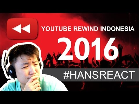 #HANSREACT - REACTION Youtube Rewind Indonesia 2016 - Unity in Diversity