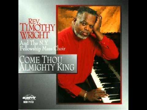 Rev. Timothy Wright - Praise the Name of Jesus