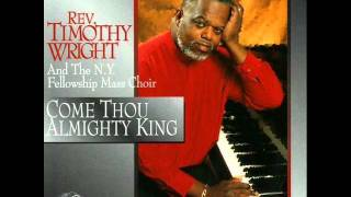 Rev. Timothy Wright - Praise the Name of Jesus