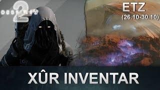 Destiny 2 Forsaken: Xur Standort & Inventar (26.10.2018) (Deutsch/German)