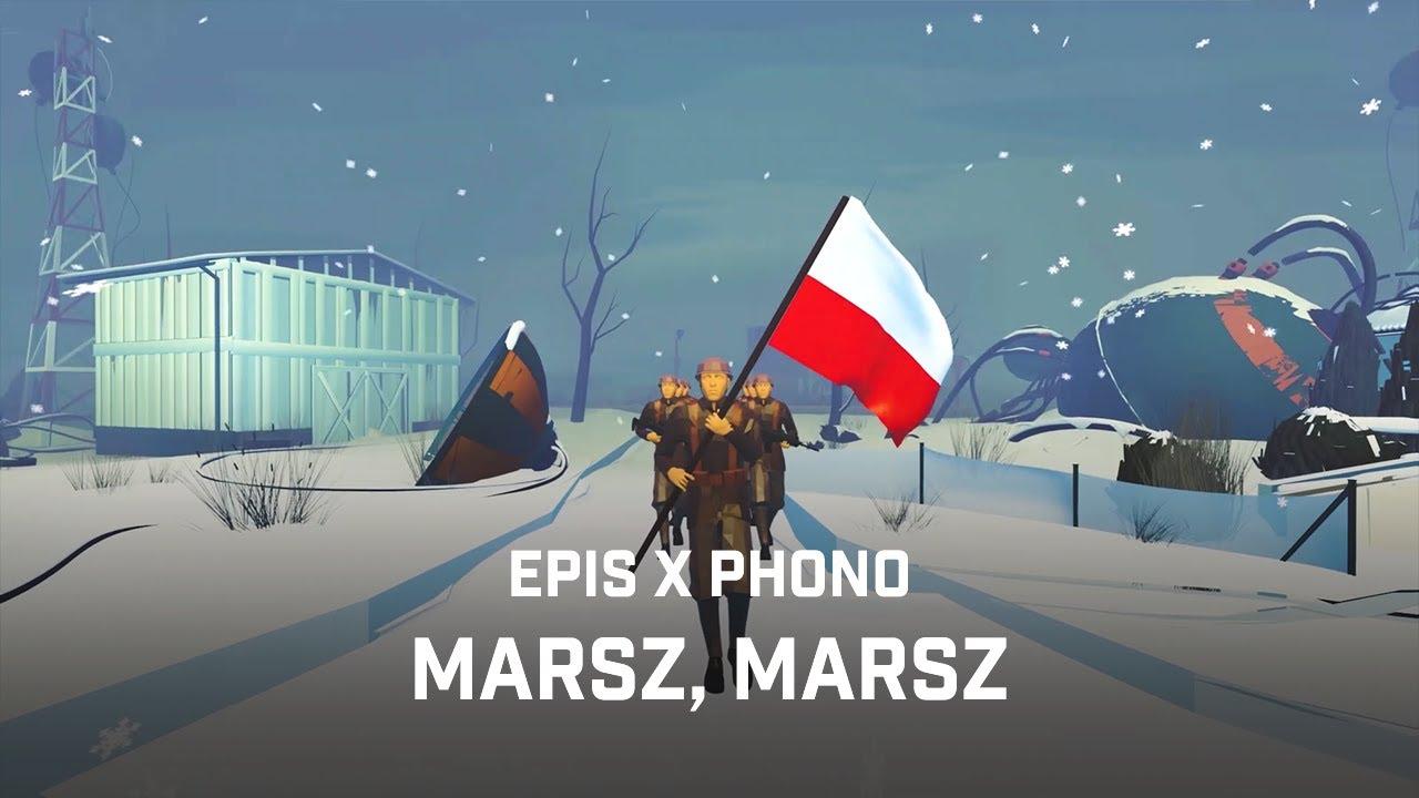 EPIS x PHONO - Marsz, Marsz