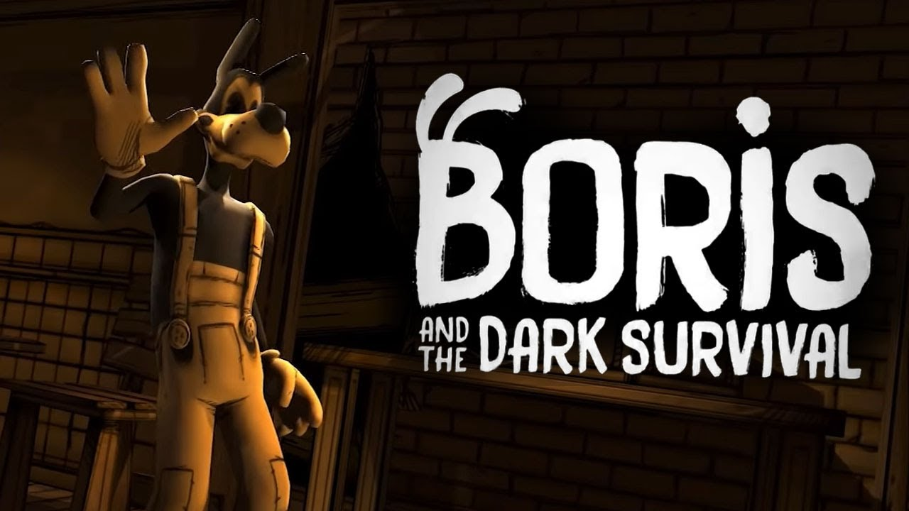 Boris Gets His Own Game Play As Boris Boris And The Dark