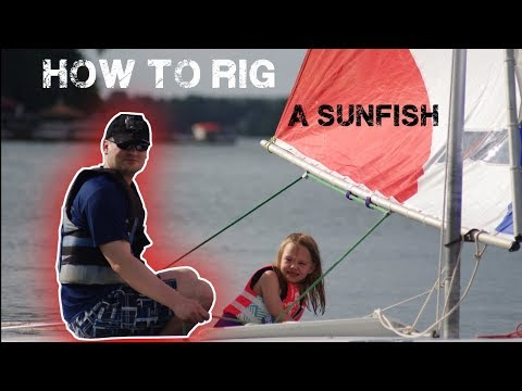 How To Rig A Sunfish