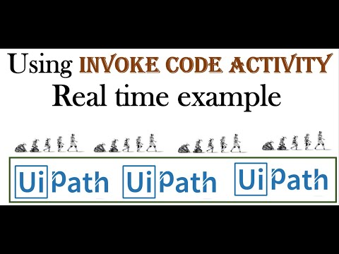 uipath-tutorial-7:-using-invoke-code-activity-in-uipath-real-time-example