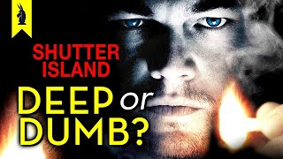 Shutter Island: Is It Deep or Dumb? (Leonardo DiCaprio) - Wisecrack Edition