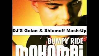 Mohombi - Bumpy Ride ( Golan & Shlomoff Mashup )