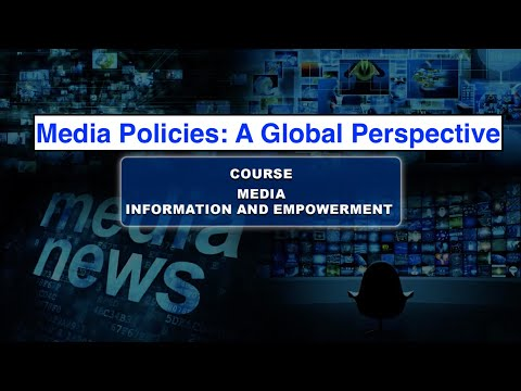 Media Policies: A Global Perspective