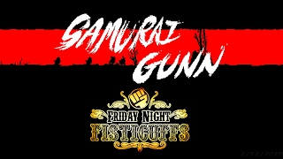Friday Night Fisticuffs - Samurai Gunn
