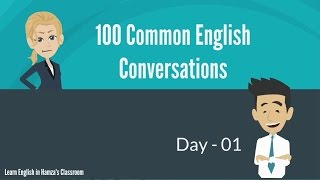100 Common English Conversations - (PART - 01) -  Day  01 - 10
