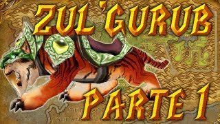 Zul'Gurub - Como pegar o Swift Zulian Tiger (WoW Brasil)