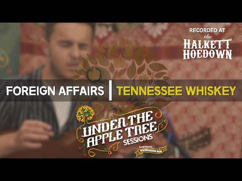 Foreign Affairs - 'Tennessee Whiskey' live at Halkett Hoedown | UNDER THE APPLE TREE