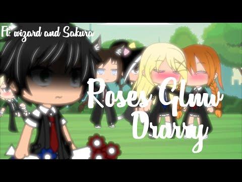 Roses||Glmv||~(Drarry) Ft: Wizard And Sakura