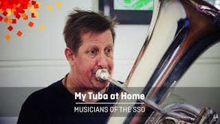 My Tuba at Home – Musicians of the SSO, Episode 2