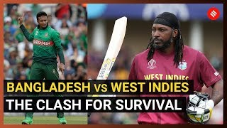 World Cup 2019 Bangladesh vs West Indies: The clash for survival