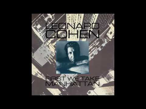 Leonard Cohen - First We Take Manhattan (Spiral Tribe Extended Mix) mp3