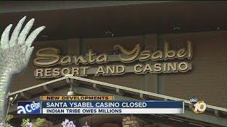 Santa Ysabel Casino closes