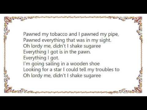 Greg Brown - Shake Sugaree Lyrics