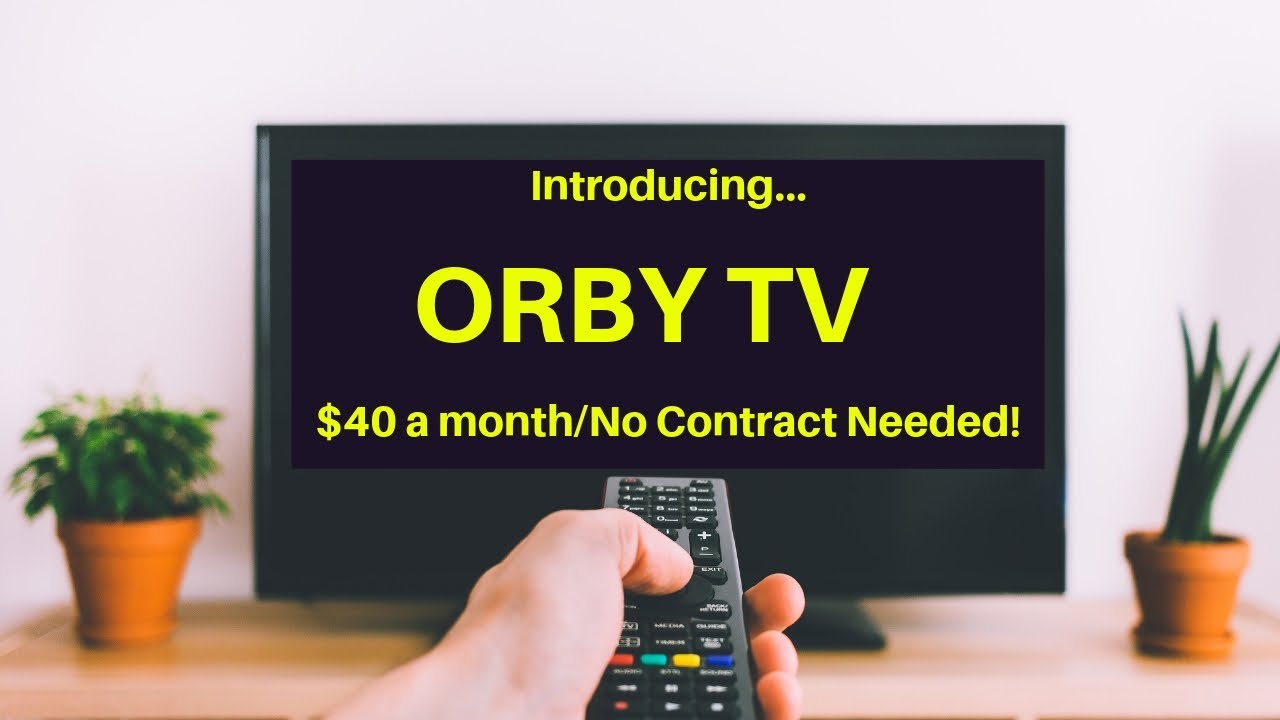 NEW - Orby TV Satellite Television, Just $40 a month, No Contract Needed