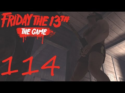 [114] You Won't Be Needing Those Anymore! (Friday The 13th The Game)