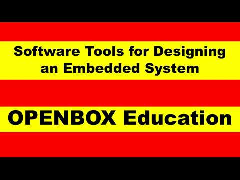 Software Tools For Designing An Embedded System