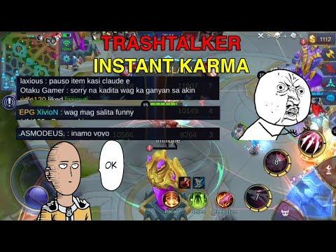 TRASHTALKER INSTANT KARMA Mobile Legends