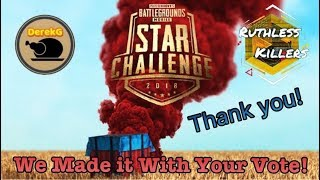 WE DID IT!!! Going to the PUBG Mobile STAR Challenge NA FINALS Thanks to YOUR VOTE | DerekG