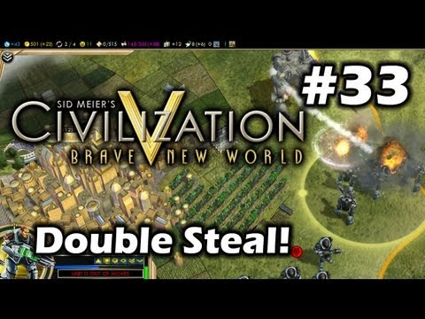 Civilization 5 Brave New World - Double Steal! - Part 33