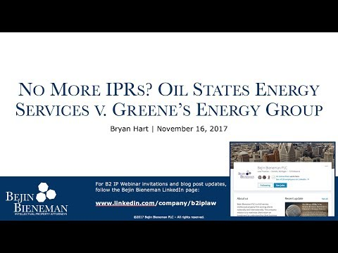 Webinar - No More IPRs? Oil States Energy Services v. Greene's Energy Group