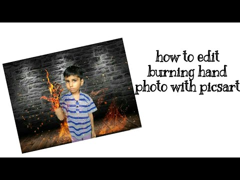 How to edit burning hand photo with picsart