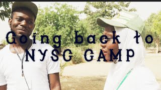 GOING BACK TO NYSC CAMP||DIARIES OF A CRAZY KANO CORPER