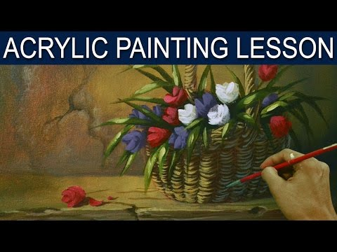 Acrylic Painting Lesson | Tulips in the Basket by JM Lisondra