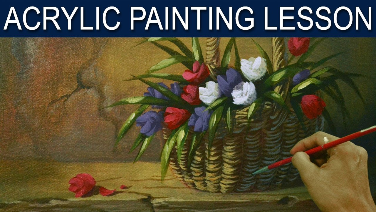 Paint Basket Art Lessons : Acrylic painting lesson tulips flowers in the basket by